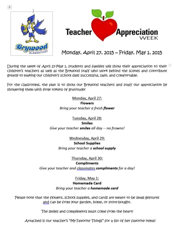 Teacher Appreciation Week 4 27 15 5 1 15 Brywood Pta